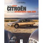 Citroën, les plus authentiques 1936-2006